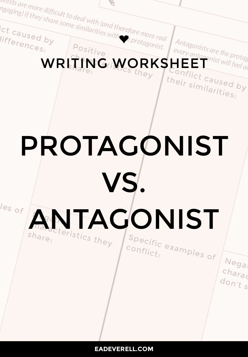 Protagonist and Antagonist Worksheet Unique How to Create A Difficult Antagonist with Ease Quick
