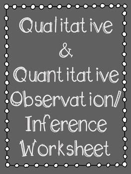 Qualitative Vs Quantitative Worksheet Unique Qualitative & Quantitative Observation Inference Worksheet