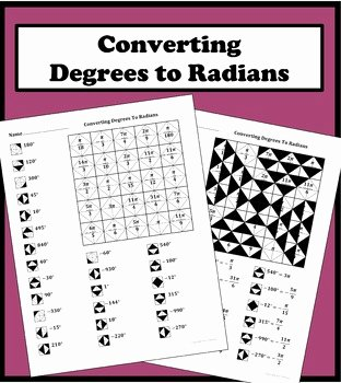 Radians to Degrees Worksheet Best Of Converting Degrees to Radians Color Worksheet by Aric
