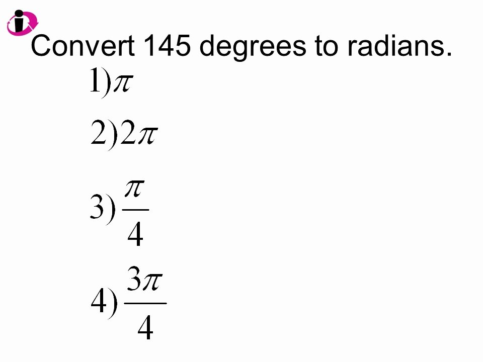 Radians to Degrees Worksheet Inspirational Degrees Convert Degrees to Radians
