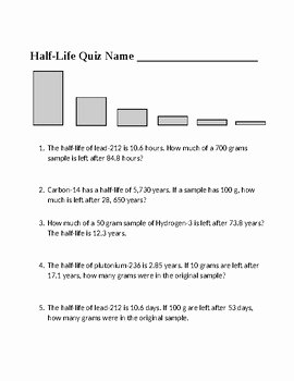Radioactive Decay Worksheet Answers Awesome Radioactive Half Life Worksheet by Scorton Creek