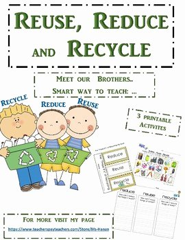Reduce Reuse Recycle Worksheet Awesome the 3 Rs Reduce Reuse and Recycle Earth Fun Activities