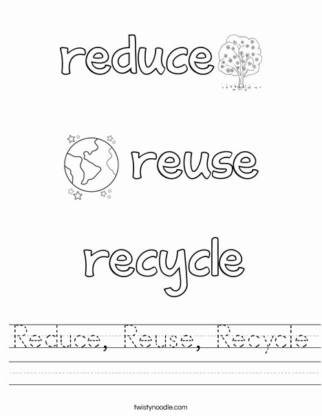 Reduce Reuse Recycle Worksheet Inspirational Reduce Reuse Recycle Worksheet Twisty Noodle