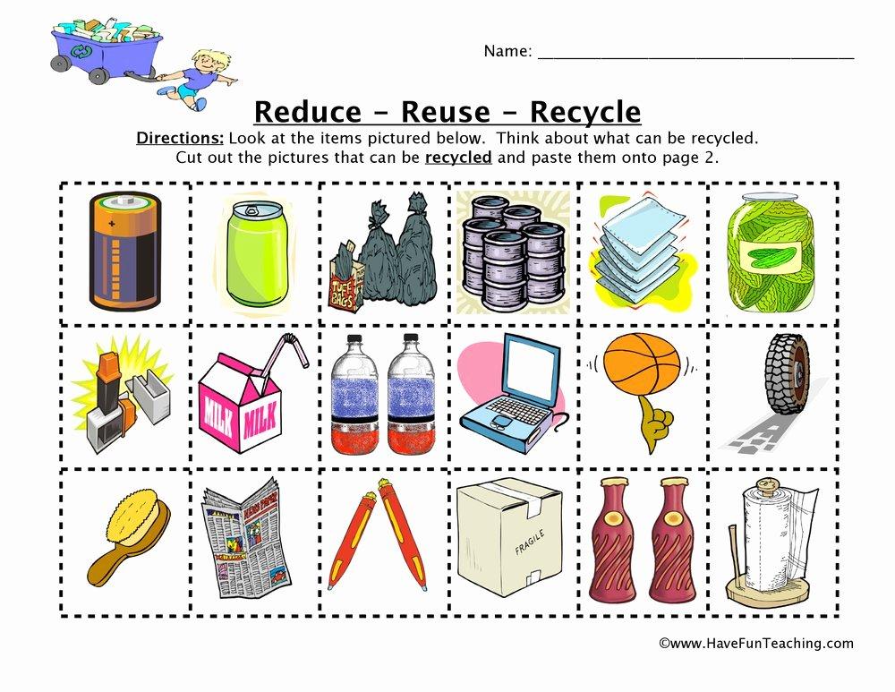 Reduce Reuse Recycle Worksheet Luxury Reduce Reuse Recycle Worksheet