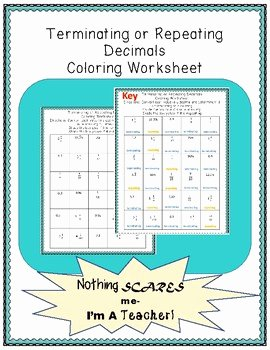 Repeating Decimals to Fractions Worksheet Luxury Terminating and Repeating Decimals Coloring Worksheet by