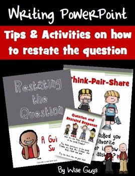 Restating the Question Worksheet Elegant Restating the Question Teaching Students How to Write