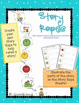 Retelling A Story Worksheet Lovely Story Ropes Retelling and Prehension Rope and