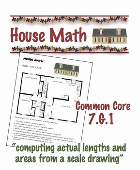 Scale Drawings Worksheet 7th Grade New House Math Mon Core 7 G 1 Scale Drawing Geometry