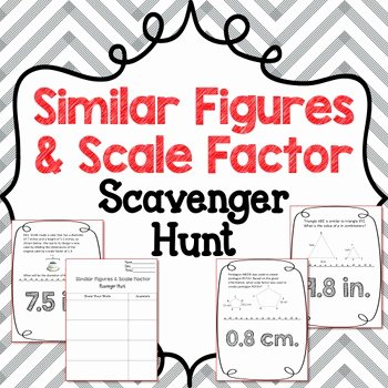 Scale Factor Worksheet 7th Grade Inspirational Scavenger Hunt Similar Figures & Scale Factor by Edison