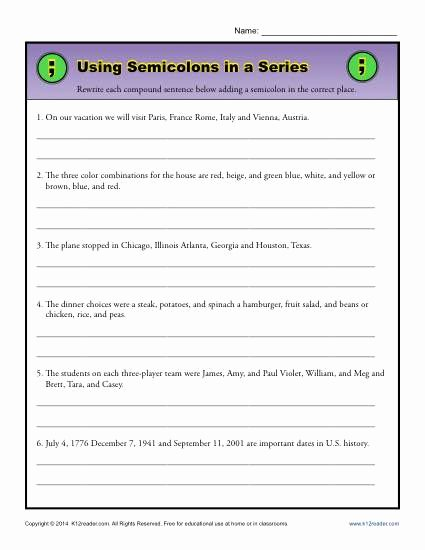 Semicolon and Colon Worksheet Lovely Using Semicolons In A Series