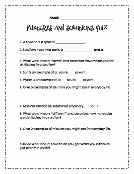 Separation Of Mixtures Worksheet Elegant Mixtures and solutions Quiz by Lovelearnlead