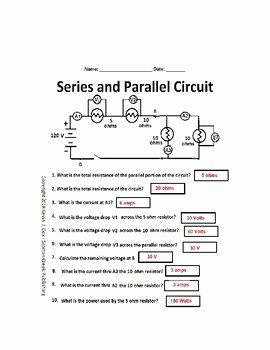 Series and Parallel Circuits Worksheet Inspirational Electrical Circuits Series and Parallel Worksheet