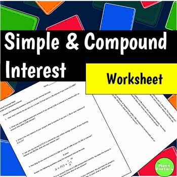 Simple and Compound Interest Worksheet Beautiful Simple and Pound Interest by the Math Factory