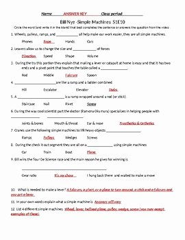 Simple Machines Worksheet Answers Elegant Bill Nye S1e10 Simple Machines Video Sheet with Answer Key