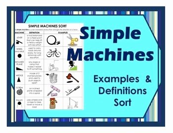 Simple Machines Worksheet Pdf Beautiful Simple Machines sort Cut and Paste Examples Definitions