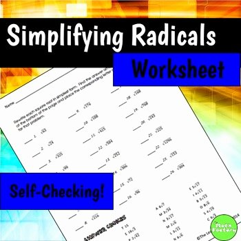 Simplifying Radicals Practice Worksheet Inspirational Simplifying Radicals Self Checking Worksheet by the Math