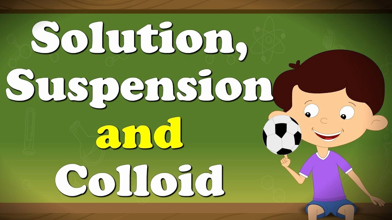Solutions Colloids and Suspensions Worksheet Elegant solution Suspension and Colloid