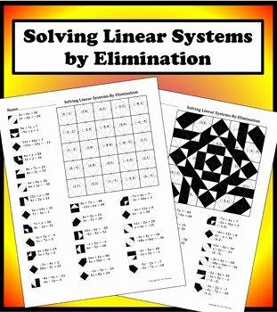 Solve by Elimination Worksheet Fresh solving Linear Systems by Elimination Color Worksheet by