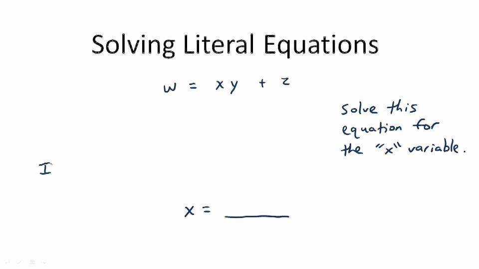 Solve Literal Equations Worksheet Fresh solving Literal Equations Overview