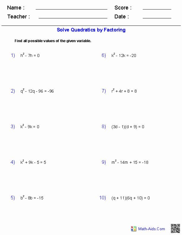 Solve Quadratics by Factoring Worksheet Awesome Algebra 1 Worksheets