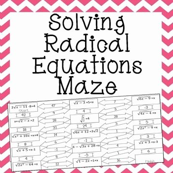 Solve Radical Equations Worksheet Unique Radical Equations Maze Advanced School