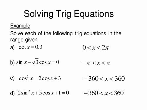 Solving Trig Equations Worksheet Inspirational solving Trig Equations Continued by Sjcooper