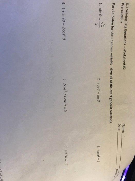 Solving Trigonometric Equations Worksheet Answers Unique solved 5 3 solving Trig Equations Worksheet 2 Pre Calcul