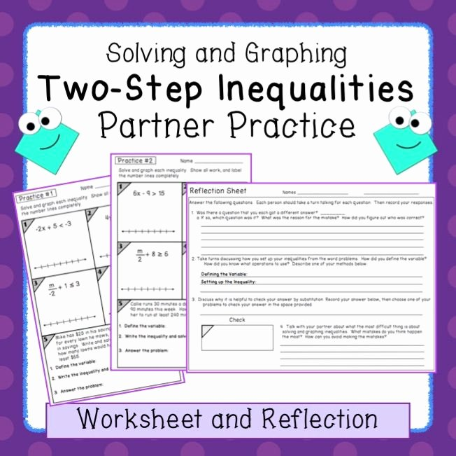 Solving Two Step Inequalities Worksheet Inspirational Inequalities Two Step Partner Practice Reflection