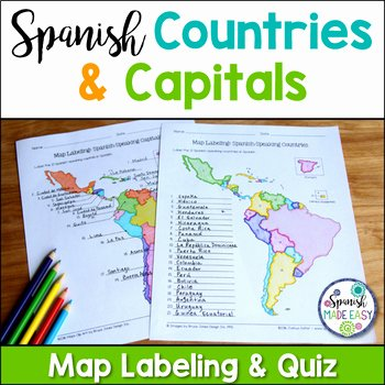 Spanish Speaking Countries Map Worksheet Fresh Spanish Speaking Countries and Capitals Maps and Quiz by