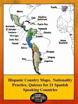 Spanish Speaking Countries Map Worksheet Unique Hispanic Countries Maps Quizzes Nationalities Spanish