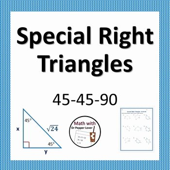 Special Right Triangles Practice Worksheet Awesome Special Right Triangles 45 45 90 Practice Worksheet by Dr