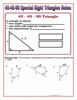 Special Right Triangles Practice Worksheet Best Of Right Triangles 45 45 90 Special Right Triangles Notes