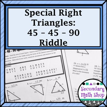 Special Right Triangles Worksheet Elegant Right Triangles Special 45 45 90 Riddle Practice