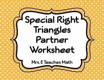 Special Right Triangles Worksheet New Multi Step Special Right Triangles Partner Worksheet