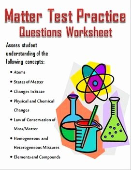 States Of Matter Worksheet Chemistry Fresh Properties Of Matter Test Practice Questions Review