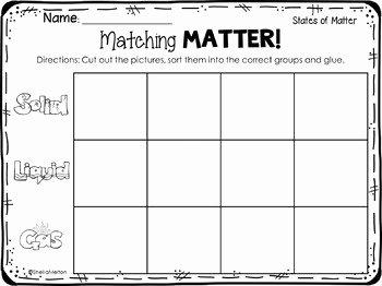 States Of Matter Worksheet Luxury States Of Matter Freebie Matching Matter sorting