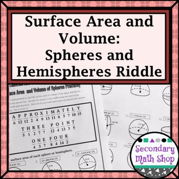 Surface area and Volume Worksheet Fresh Surface area and Volume Spheres and Hemispheres Riddle