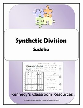 Synthetic Division Worksheet with Answers Lovely Synthetic Division Sudoku by Kennedy S Classroom