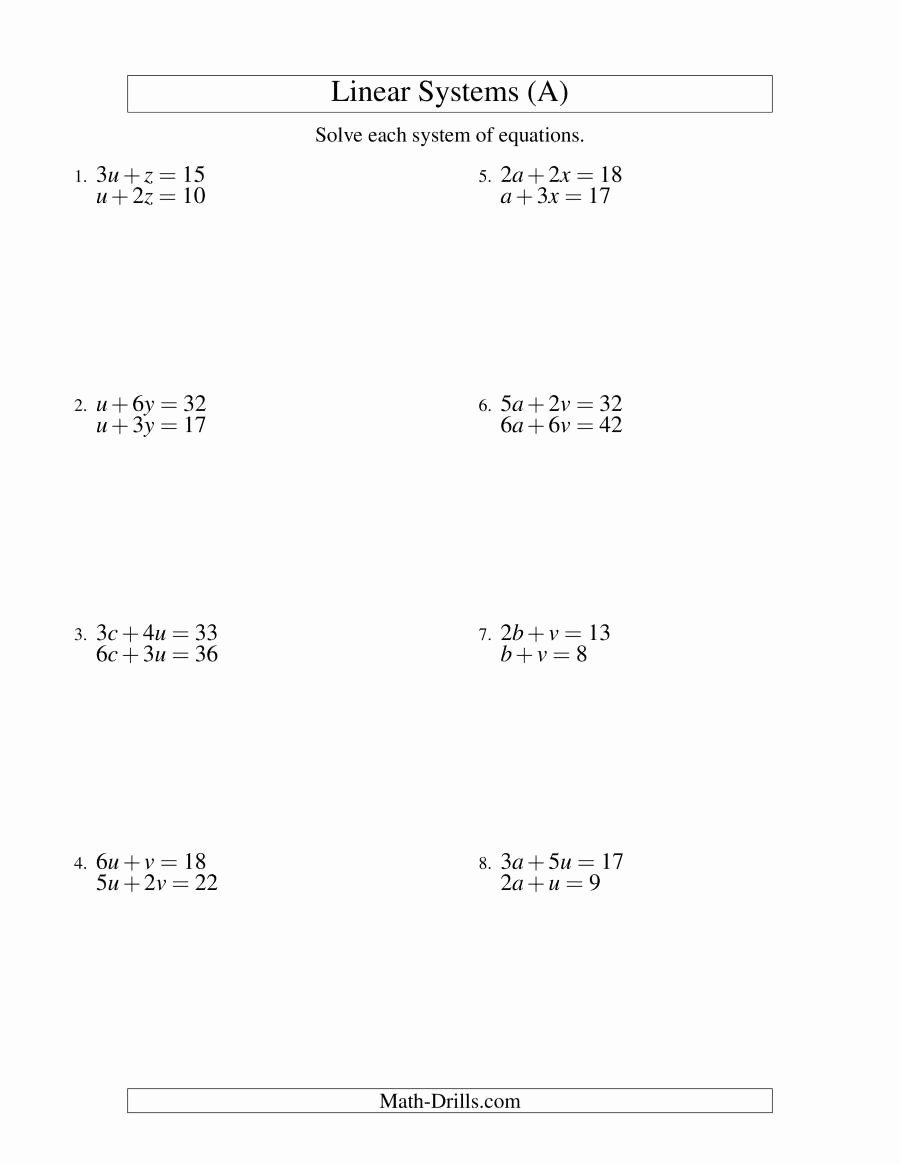 Systems Of Equations Worksheet New Systems Of Linear Equations Two Variables A