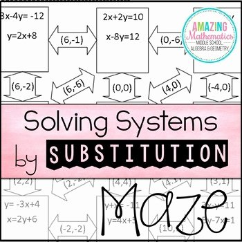 Systems Of Equations Worksheet Pdf Best Of solving Systems Of Equations by Substitution Maze by