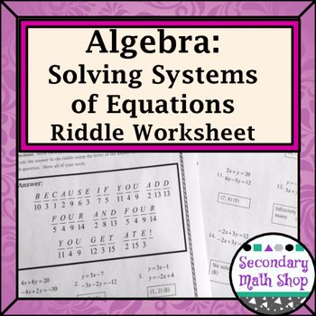 Systems Of Equations Worksheet Pdf Elegant solving Systems Of Linear Equations Practice Riddle