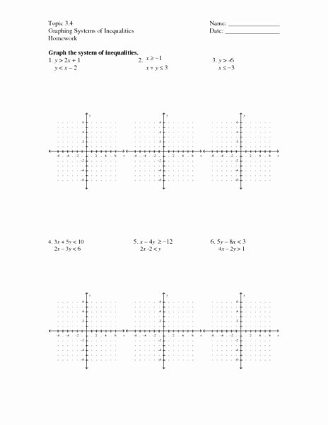 Systems Of Inequalities Worksheet Lovely topic 3 4 Graphing Systems Of Inequalities Worksheet for