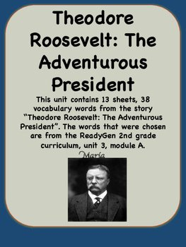 Teddy Roosevelt Square Deal Worksheet Lovely Readygen theodore Roosevelt Vocabulary 2nd Grade Unit 3
