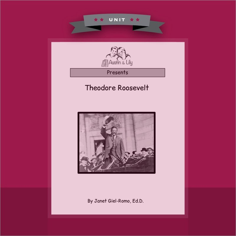 Teddy Roosevelt Square Deal Worksheet Lovely theodore Roosevelt Austin & Lily