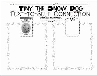 Text to Self Connections Worksheet New the Picture Book Teacher S Edition Tiny the Snow Dog by