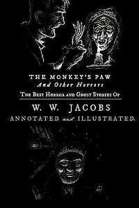 The Monkey's Paw Worksheet New Monkey S Paw and Others the Best Horror and Ghost