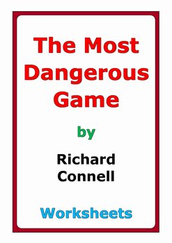 "The Most Dangerous Game Worksheet Awesome Richard Connell ""the Most Dangerous Game"" Worksheets by"