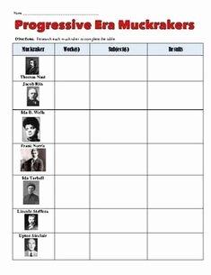 The Progressive Era Worksheet Unique Progressive Era Muckrakers Chart and Worksheet