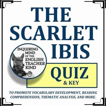 "The Scarlet Ibis Worksheet Luxury ""the Scarlet Ibis"" Quiz James Hurst"