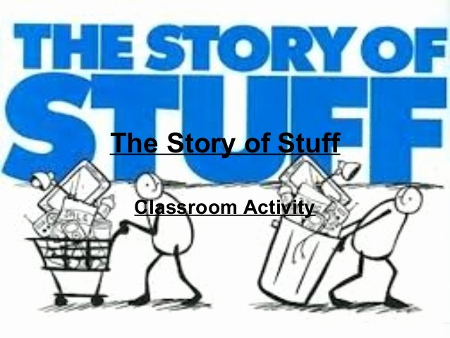 The Story Of Stuff Worksheet Lovely the Story Of Stuff